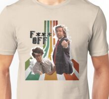 Douglas Denholm and Maurice Moss - F*** Off Unisex T-Shirt