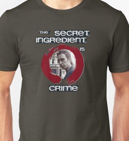 Super Hans - The Secret Ingredient Is Crime Unisex T-Shirt