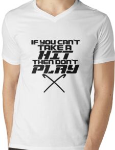 If You Can't Take A Hit, Don't Play Mens V-Neck T-Shirt