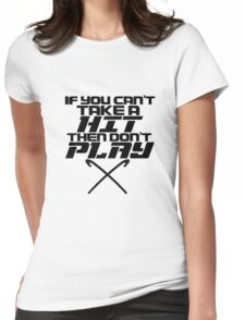 If You Can't Take A Hit, Don't Play Womens Fitted T-Shirt