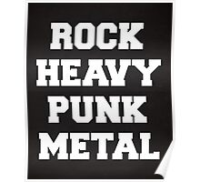 Rock, Heavy, Punk, Metal Music Quote Poster
