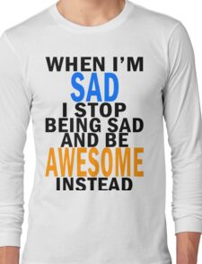 Be Awesome! Long Sleeve T-Shirt