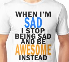Be Awesome! Unisex T-Shirt