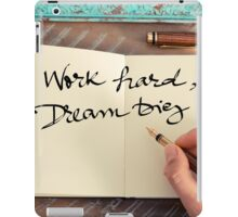 Motivational concept with handwritten text WORK HARD DREAM BIG iPad Case/Skin