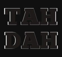 TAH DAH Baby Tee