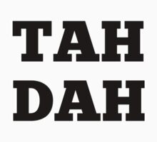 TAH DAH One Piece - Short Sleeve