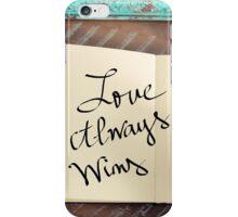 Motivational concept with handwritten text LOVE ALWAYS WINS iPhone Case/Skin