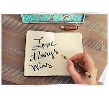 Motivational concept with handwritten text LOVE ALWAYS WINS Poster