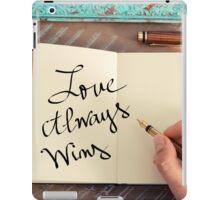 Motivational concept with handwritten text LOVE ALWAYS WINS iPad Case/Skin