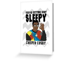 Creeper Cosby Greeting Card