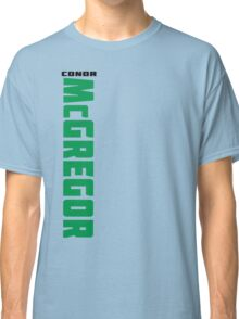 Conor McGregor (check artist notes for limited edition link)  Classic T-Shirt