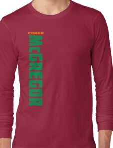 Conor McGregor Green (check artist notes for limited edition link)  Long Sleeve T-Shirt