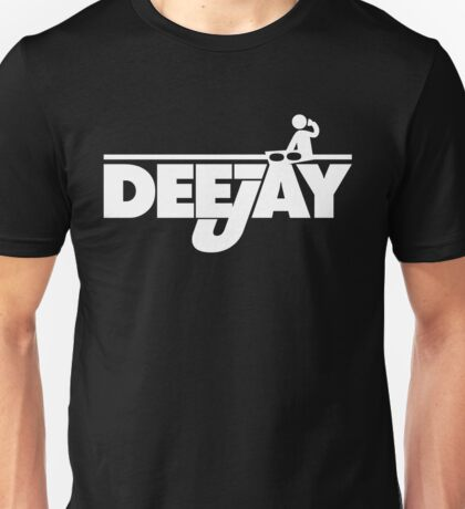 DeeJay 2 Music Quote Unisex T-Shirt