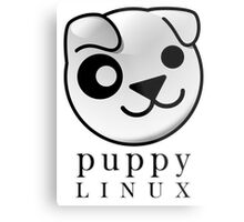 puppy LINUX Metal Print