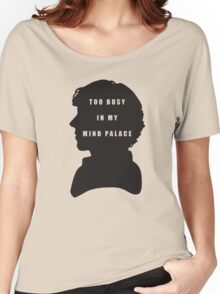 Sherlock Holmes Too busy in my mind palace Women's Relaxed Fit T-Shirt