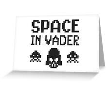 Space in-vader Greeting Card