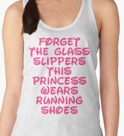Forget The Glass Slippers Running Quote Women's Tank Top