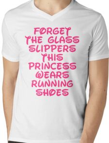 Forget The Glass Slippers Running Quote Mens V-Neck T-Shirt