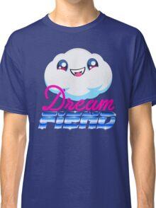 Dream Fiend Tee's Classic T-Shirt