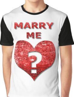Marry Me Graphic T-Shirt