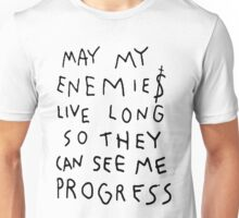 MAY MY ENEMIES LIVE LONG Unisex T-Shirt