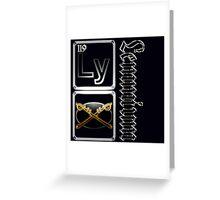 Lemmium...a heavy metal element Greeting Card