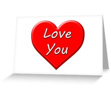 Love You (Heart) Greeting Card