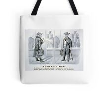A changed man - Currier & Ives - 1880 Tote Bag