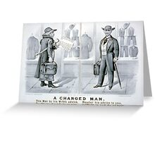 A changed man - Currier & Ives - 1880 Greeting Card