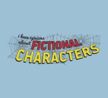 I Have Opinions About Fictional Characters | Webslinger by Dan Cole