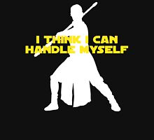 Rey - I Think I Can Handle Myself - Large Design Unisex T-Shirt
