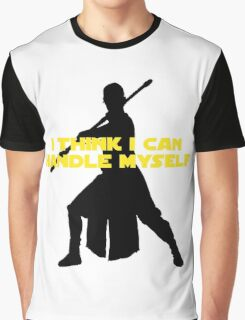 Rey - I Think I Can Handle Myself - Large Design Graphic T-Shirt