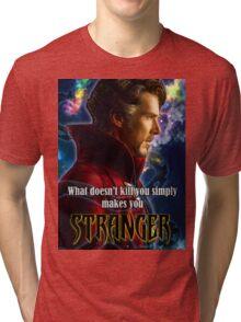 What Doesn't Kill You... Tri-blend T-Shirt