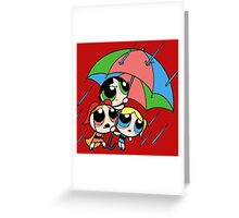 powerpuff girls Greeting Card