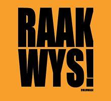 RAAK WYS! Unisex T-Shirt