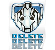 """DELETE!"" - Cyberman - Doctor Who Poster"
