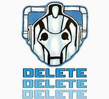 """""""DELETE!"""" - Cyberman - Doctor Who Unisex T-Shirt"""