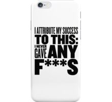 I don't give a.... iPhone Case/Skin