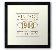 Born In 1966 Gag Gift Framed Print