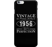 Born In 1956 Gag Gift iPhone Case/Skin