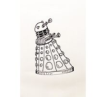 EXTERMINATE Photographic Print
