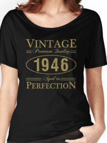 Born In 1946 Gag Gift Women's Relaxed Fit T-Shirt