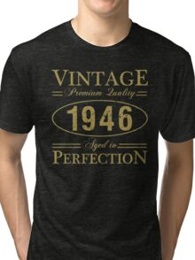 Born In 1946 Gag Gift Tri-blend T-Shirt