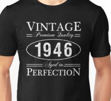Born In 1946 Gag Gift Unisex T-Shirt
