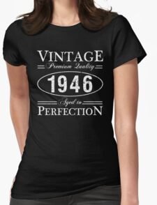 Born In 1946 Gag Gift Womens Fitted T-Shirt