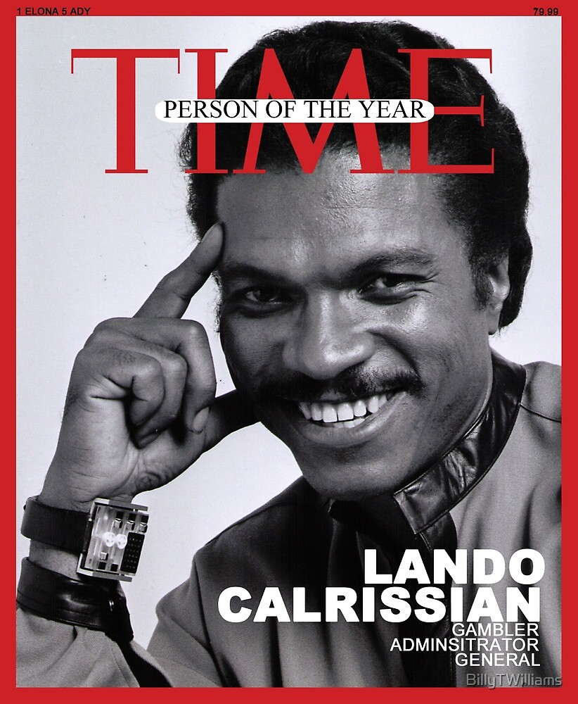 Lando Calrissian - Time Person of the Year by BillyTWilliams