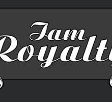 I am Royalty Sticker