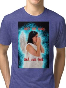 Don't look away. Don't even blink (Doctor Who) Tri-blend T-Shirt