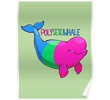Polysexuwhale - with text Poster