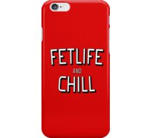 Funny and Chill - fun quote love cool pink kinky awesome red cute humor classic iPhone Case/Skin